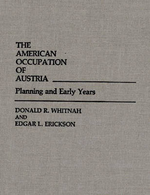 American Occupation of Austria by Ruth Erickson