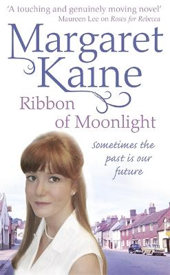 Ribbon of Moonlight by Margaret Kaine