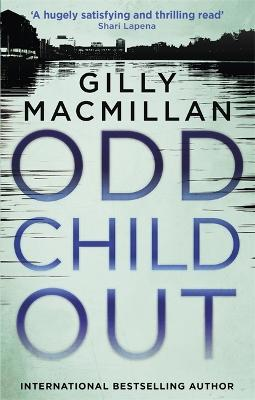 Odd Child Out by Gilly MacMillan