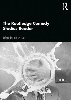 The Routledge Comedy Studies Reader book