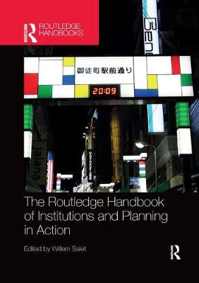 The Routledge Handbook of Institutions and Planning in Action book