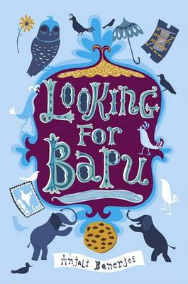 Looking for Bapu by Anjali Banerjee