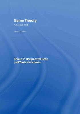 Game Theory by Shaun Hargreaves-Heap