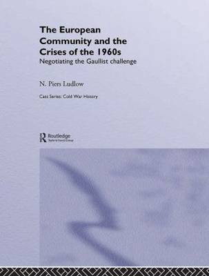 European Community and the Crises of the 1960s book