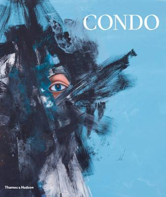 George Condo: Painting Reconfigured by Simon Baker