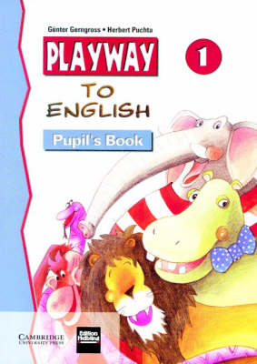 Playway to English Pupil's Book 1 by Gunter Gerngross