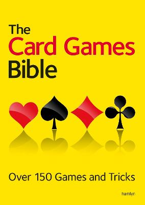 The Card Games Bible by