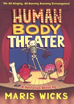 Human Body Theater by Maris Wicks