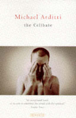 The Celibate by Michael Arditti