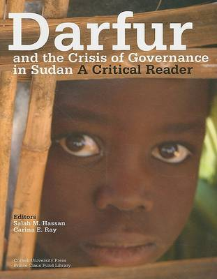 Darfur and the Crisis of Governance in Sudan by Salah M. Hassan