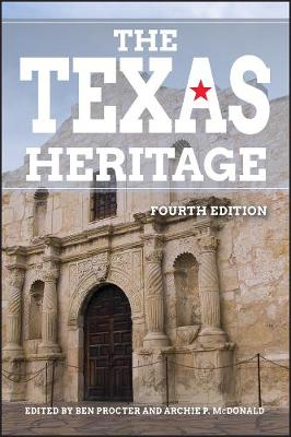 Texas Heritage by Archie P. McDonald