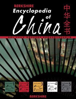 Berkshire Encyclopedia of China, 5 Volume Set by Linsun Cheng