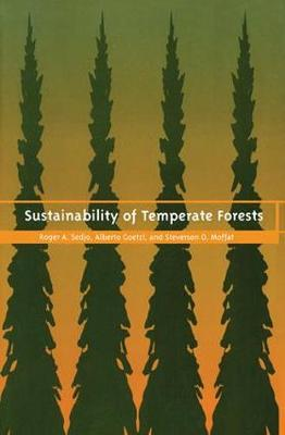Sustainability of Temperate Forests by Roger A. Sedjo