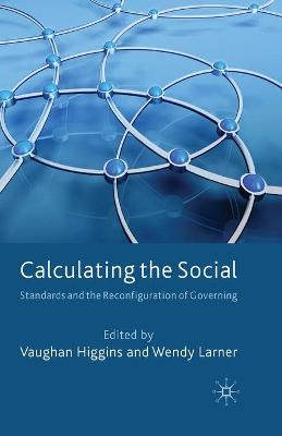 Calculating the Social by V. Higgins