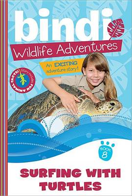 Surfing with Turtles by Bindi Irwin