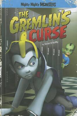 The Gremlin's Curse by Sean O'Reilly