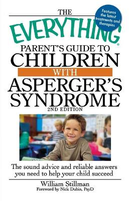 Everything Parent's Guide to Children with Asperger's Syndrome book