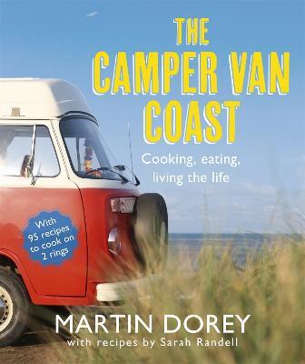 The Camper Van Coast by Martin Dorey