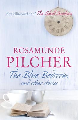 Blue Bedroom by Rosamunde Pilcher