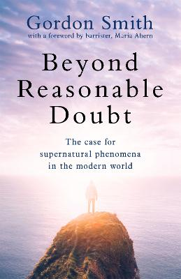 Beyond Reasonable Doubt by Gordon Smith