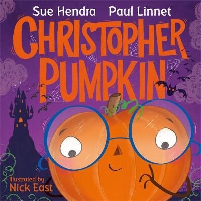 Christopher Pumpkin by Sue Hendra