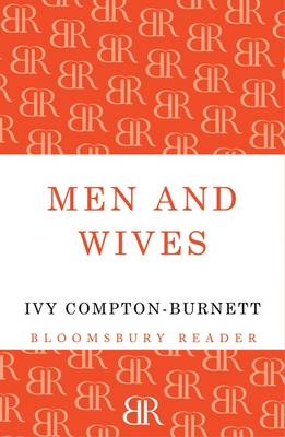 Men and Wives by Ivy Compton-Burnett