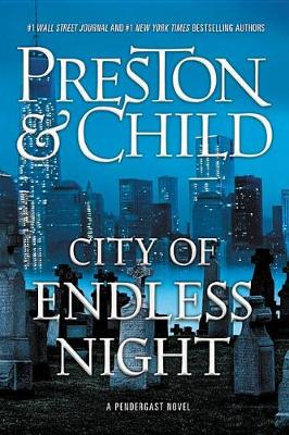 City of Endless Night by Douglas J Preston