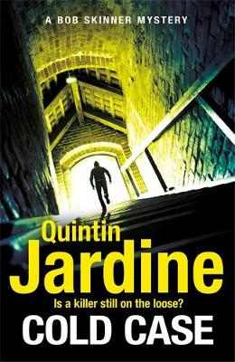 Cold Case (Bob Skinner series, Book 30) by Quintin Jardine