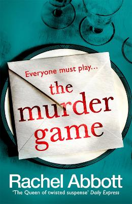 The Murder Game: A new must-read thriller from the bestselling author of 'AND SO IT BEGINS' by Rachel Abbott