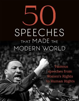 50 Speeches That Made the Modern World by Chambers
