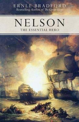 Nelson by Ernle Bradford