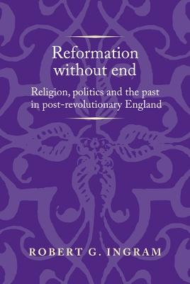 Reformation without End by Robert Ingram