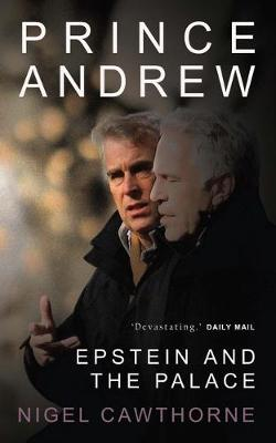 Prince Andrew: Epstein and the Palace book