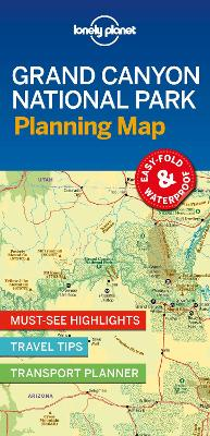 Lonely Planet Grand Canyon National Park Planning Map by Lonely Planet