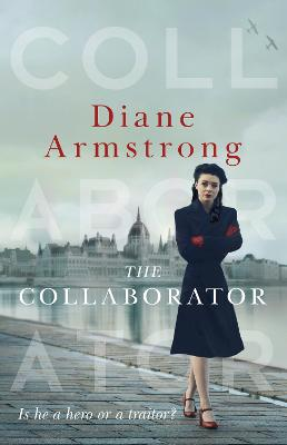 The Collaborator by Diane Armstrong