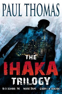 The Ihaka Trilogy by Hachette New Zealand
