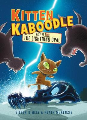 Kitten Kaboodle Mission 2: The Lightning Opal book