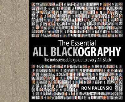 Essential All Blackography by Ron Palenski