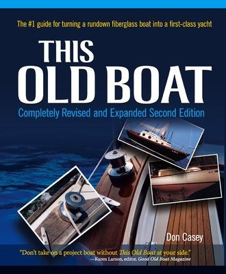 This Old Boat, Second Edition by Don Casey