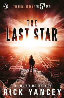 5th Wave: The Last Star (Book 3) by Rick Yancey