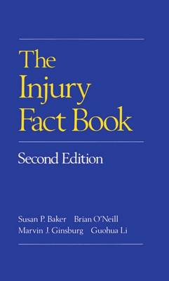 The Injury Fact Book by Susan P. Baker