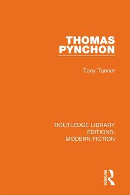 Thomas Pynchon by Tony Tanner
