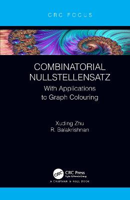 Combinatorial Nullstellensatz: With Applications to Graph Colouring book