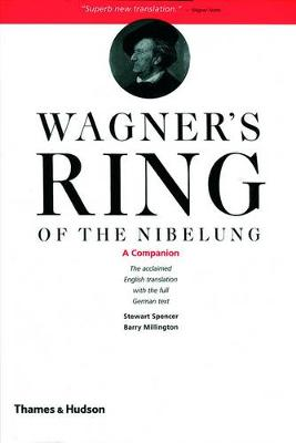 """Wagner's """"Ring of the Nibelung"""" Wagner's Ring of the Nibelung: A Companion Companion by Richard Wagner"""