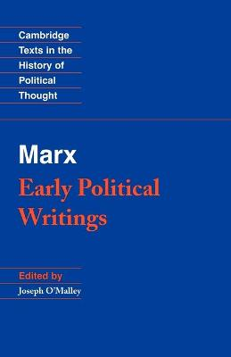 Marx: Early Political Writings by Karl Marx