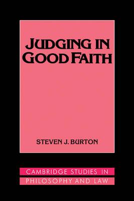 Judging in Good Faith by Steven J. Burton