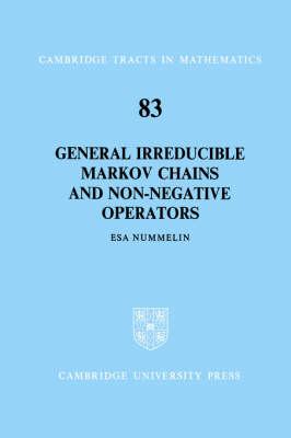 General Irreducible Markov Chains and Non-Negative Operators book