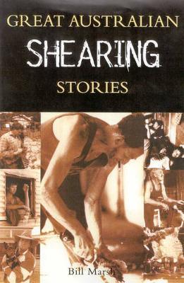 Great Australian Shearing Stories by Bill Marsh