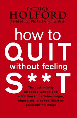 How To Quit Without Feeling S**T book