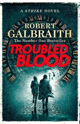Troubled Blood: Winner of the Crime and Thriller British Book of the Year Award 2021 by Robert Galbraith